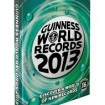Guinness World Records 2013. Scopri un mondo di nuovi record